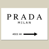 PRADA MILAN - 13x19 Large Size Print - Black and White - Gossip Girl, Fashion, Art - Customizable With Your City or State