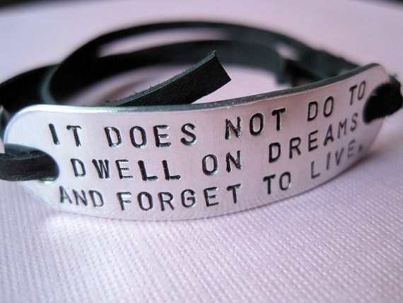 Personalized Bracelet It does not do to dwell on by TesoroJewelry