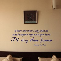 If There Ever Comes a Day When We Cannot Be Together Winnie the Pooh Vinyl Wall Decal