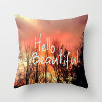 Hello Beautiful  Throw Pillow by Rachel Burbee | Society6