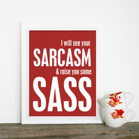 Sarcasm &amp; Sass Art Print Red and White Polka Dots