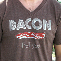 Bacon Hell Yes on Heather V Neck Tee Large Size by dirTapparel