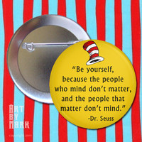 Dr Seuss Be Yourself Pinback Button by ArtByMark on Etsy