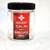 Large KrutchRx Glass Screw Top &#x27;Keep Calm and Smoke by KrutchRx