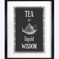 Kitchen Poster, Tea Print, Quote Print, Tea Poster, Art Print, Black and White Art, Kitchen Art, Wall Art, British