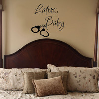 Laters Baby with handcuffs Christian Grey Fifty Shades of Grey Vinyl Wall Decal Sticker Art