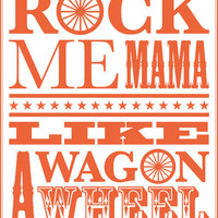 Rock Me Mama Like A Wagon Wheel Art Print by Sorority Pin | Society6