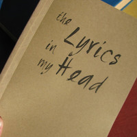 the lyrics in my head - 5 x 7 journal