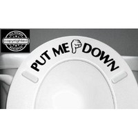 Amazon.com: PUT ME DOWN Decal Bathroom Toilet Seat Vinyl Sticker Sign Reminder for Him (free glowindark switchplate decal): Everything Else