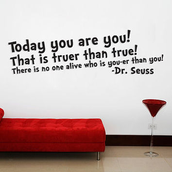 Dr. Seuss quote You'er than you Wall art
