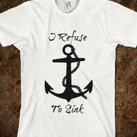 I refuse to sink with anchor
