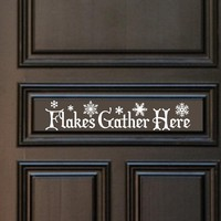 Vinyl Decal Flakes Gather Here Wint.. on Luulla