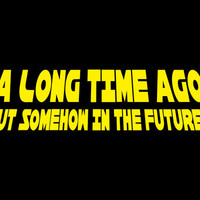 A Long Time Ago, But Somehow In The Future T-Shirt | SnorgTees