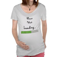Please wait, loading - Maternity Shirt from Zazzle.com