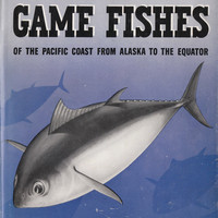 Marine Game Fishes on the Pacific Coast