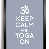 Keep Calm and Yoga On (Om Symbol) 5 x 7 Print Buy 2 Get 1 FREE Keep Calm and Carry On Keep Calm Art Keep Calm Poster
