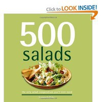 500 Salads: The Only Salad Compendium You'll Ever Need (500 Series Cookbooks) [Hardcover]