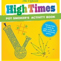 Official High Times Pot Smoker's Activity Book