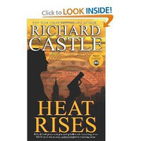 Heat Rises (Nikki Heat 3): Richard Castle: Books