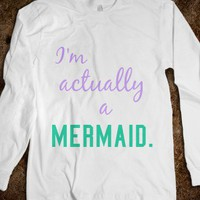 I'm actually a mermaid #2 - Keep Calm & Be a Mermaid