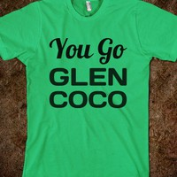 You go Glen Coco