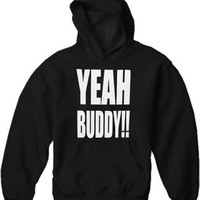 As Seen On Jersey Shore - YEAH BUDDY!! Adult Hoodie