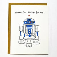 Funny Star Wars R2D2 card - You're the Obi-Wan for me