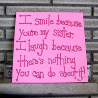Sister Quotes Canvas Art Quotes Sister Gift 12x12 CHOOSE THE COLORS