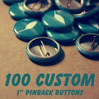 Bayleaf Buttons — 100 Custom 1 Inch Pins