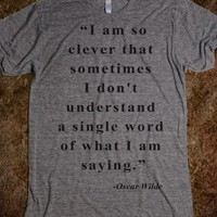 I Am So Clever (Oscar Wilde Shirt)