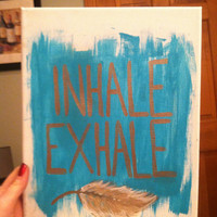 Inhale Exhale Feather painting