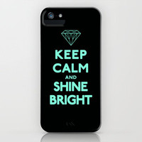 Keep Calm and Shine Bright iPhone Case by Rex Lambo | Society6
