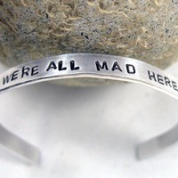 We&#x27;re All Mad Here Alice in Wonderland Hand Stamped by foxwise