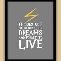 8x10 Harry Potter QUOTE Dwell On Dreams art by SarahsSparkDesigns