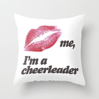 Kiss me, I&#x27;m a cheerleader Throw Pillow by Rex Lambo | Society6