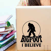 Bigfoot Vinyl decal sticker I Believe funny sasquatch Yeti decor, Novelty gifts, Laptop, Car window, Ipad