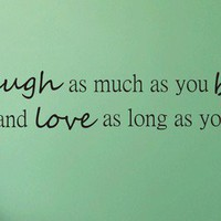 Laugh As Much As You Breathe decal sticker wall beautiful quote