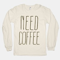 Need Coffee (Natural, Long Sleeve) | HUMAN