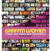 Gift Idea: Graffiti World: Street Art from Five Continents