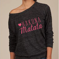 Hakuna Matata eco friendly slouch top