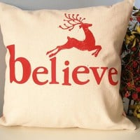 believe - Hand Stamped Holiday Pillow Cover