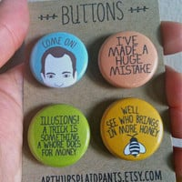 Arrested development, pinback button set, Gob Bluth, I&#x27;ve made a huge mistake, handmade 1&quot; buttons