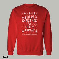 ~ MERRY CHRISTMAS YA FILTHY ANIMAL ~ SWEATSHIRT ugly sweater ALL SIZE, COLOR