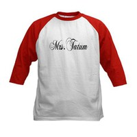 Mrs. Tatum Tee on CafePress.com