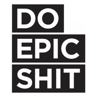 Do Epic Shit Decal