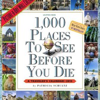 1,000 Places to See Before You Die 2013 Wall Calendar (Picture-A-Day Wall Calendars)
