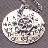 I Am the Master of my Fate, I am the Captain of my Soul with Wheel Handstamped Necklace