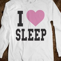 I Heart Sleep (long sleeve)