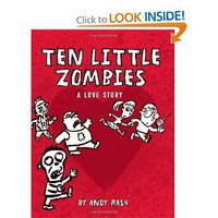 Ten Little Zombies: A Love Story [Hardcover]