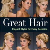 My Associates Store - Great Hair: Elegant Styles for Every Occasion